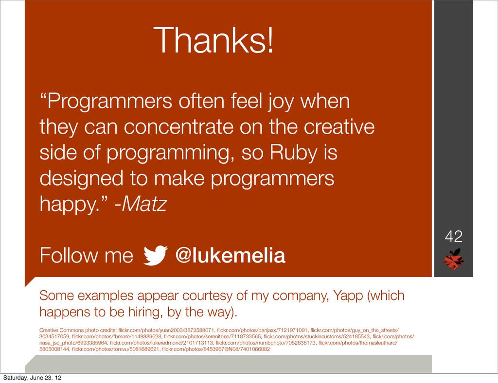 "Thanks! ""Programmers often feel joy when they c..."