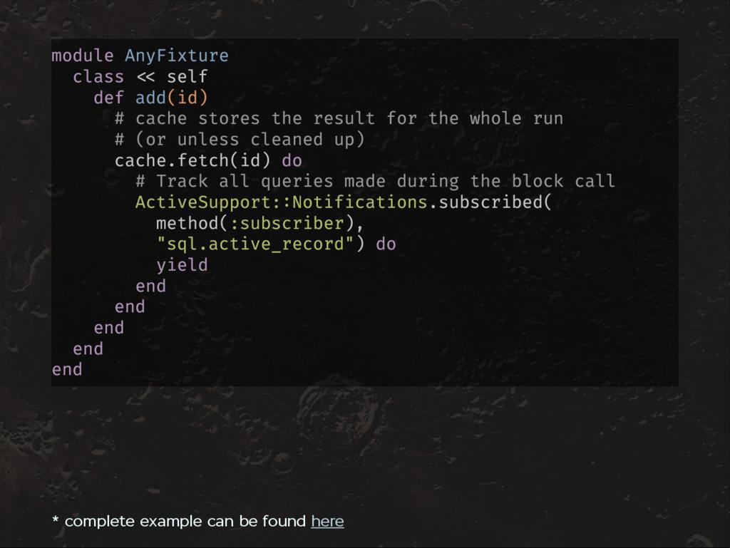module AnyFixture class self def add(id) # cach...