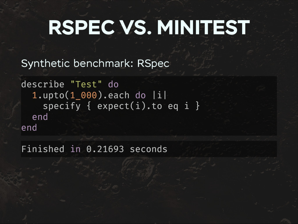 RSPEC VS. MINITEST Synthetic benchmark: RSpec d...