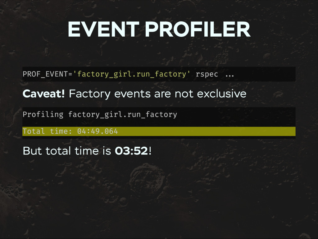 EVENT PROFILER PROF_EVENT='factory_girl.run_fac...