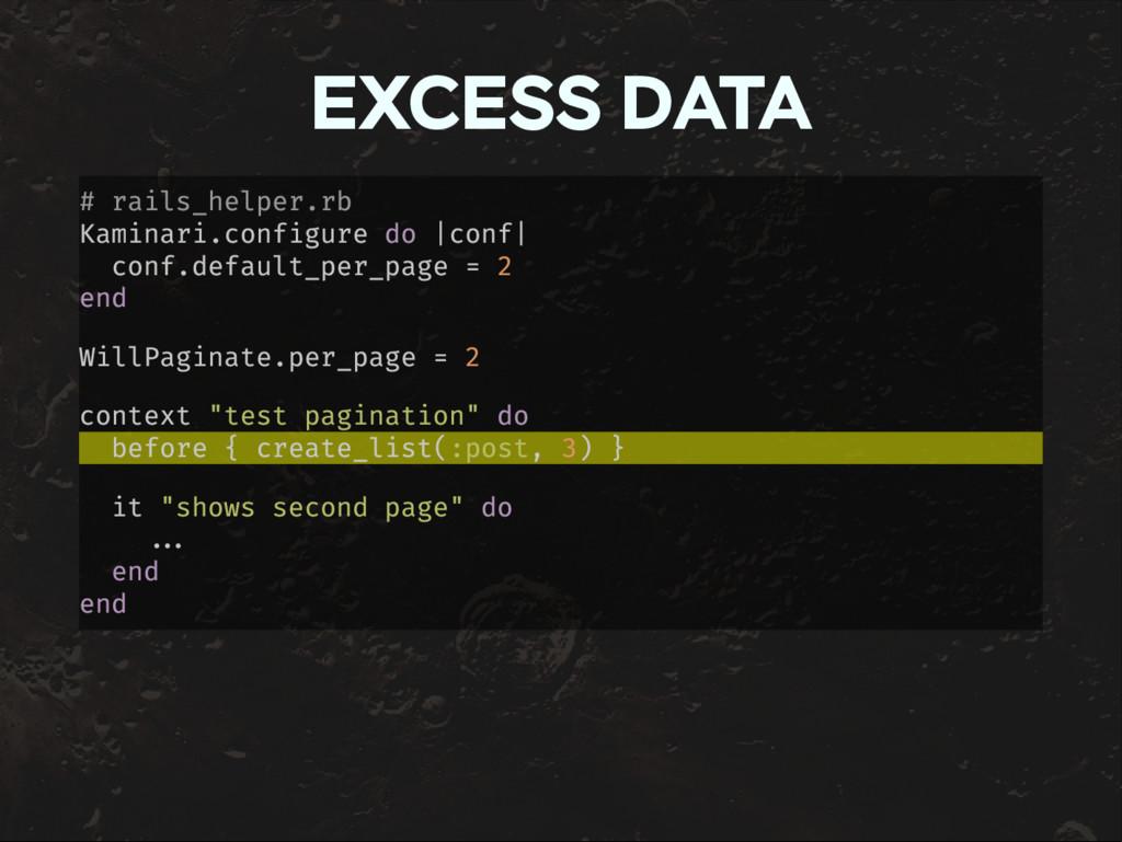 EXCESS DATA # rails_helper.rb Kaminari.configur...
