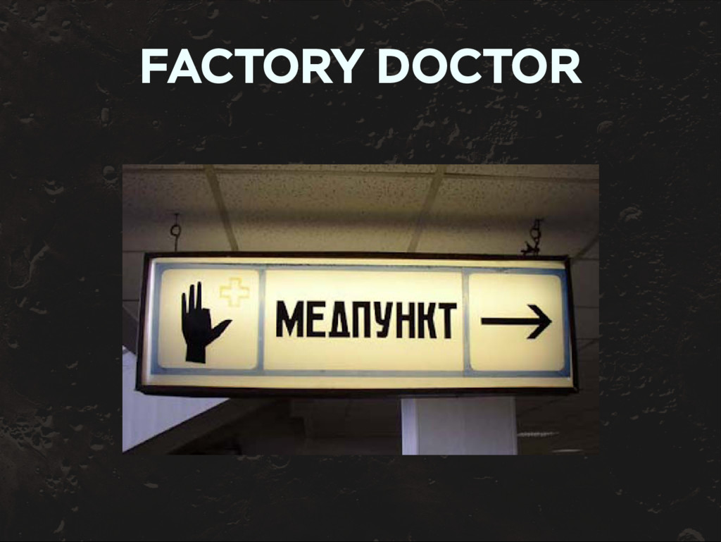 FACTORY DOCTOR