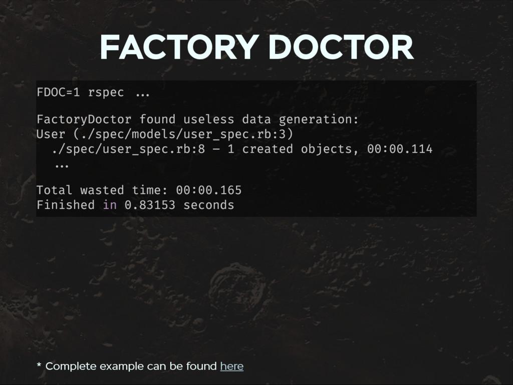 FACTORY DOCTOR FDOC=1 rspec FactoryDoctor found...