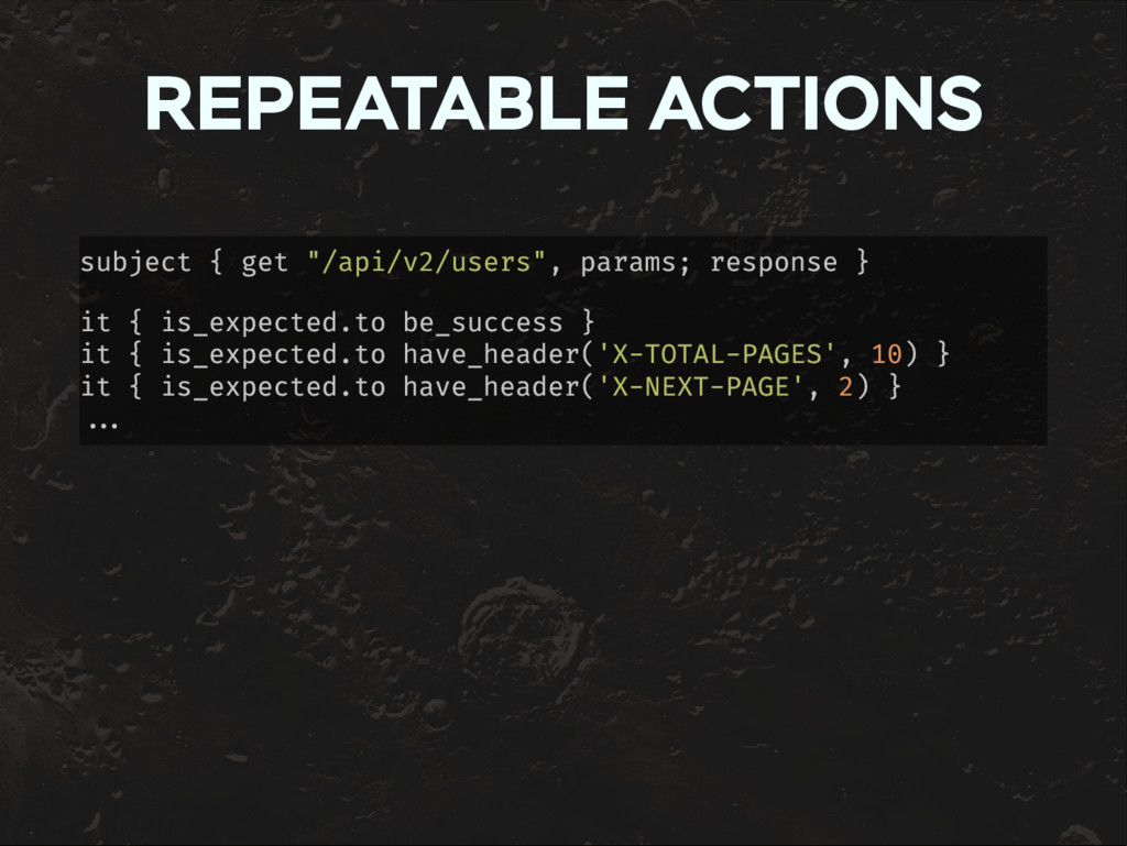 "REPEATABLE ACTIONS subject { get ""/api/v2/users..."