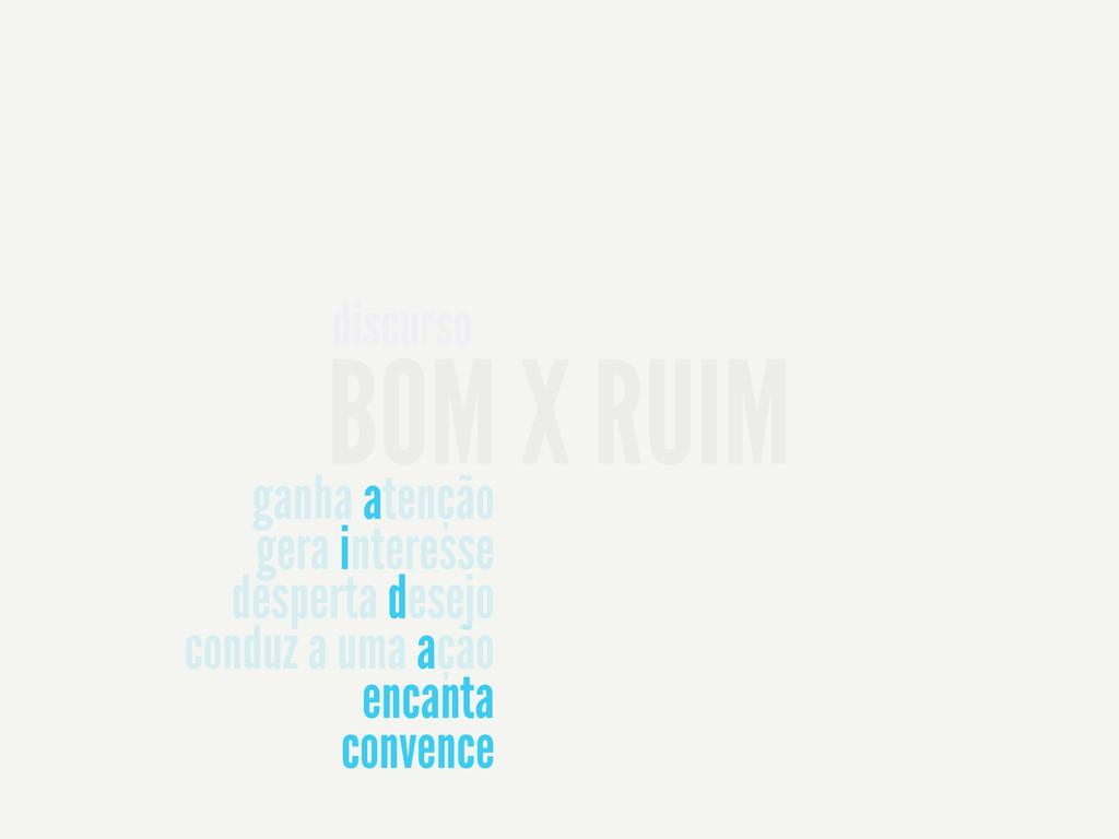 BOM X RUIM discurso ganha atenção gera interess...