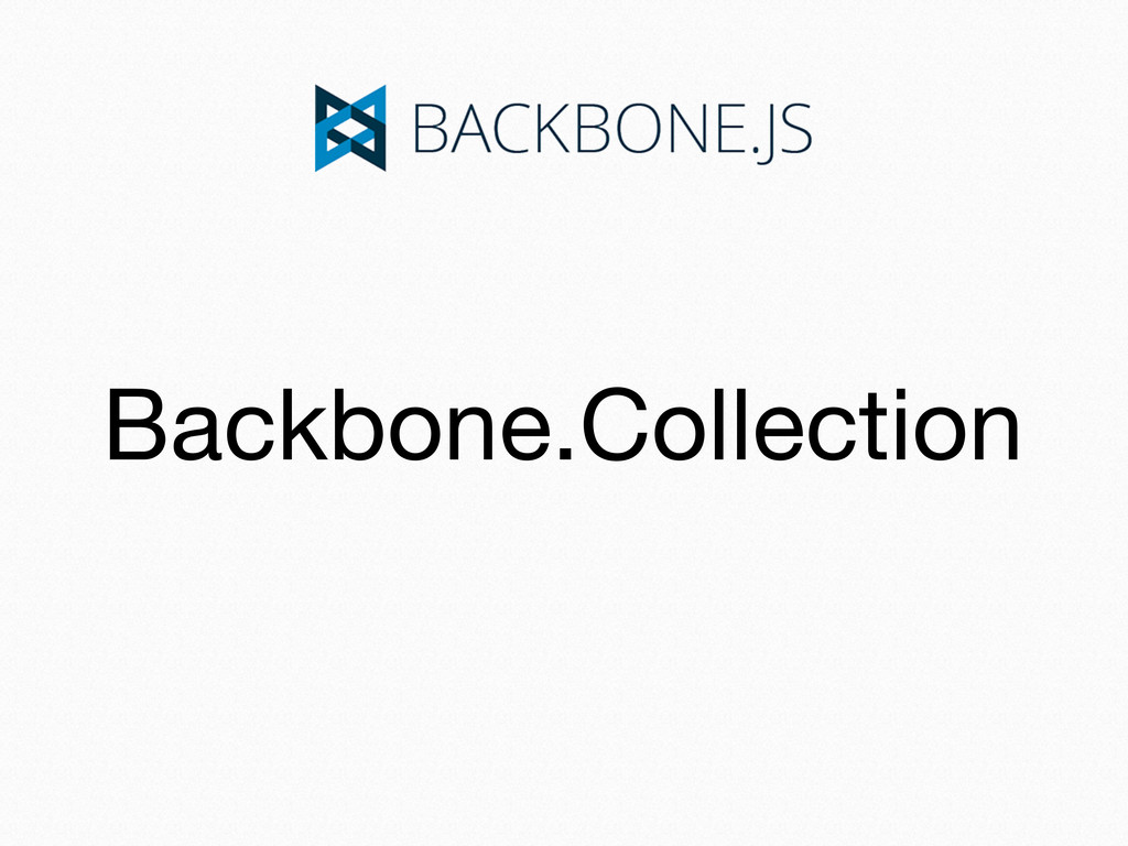 Backbone.Collection