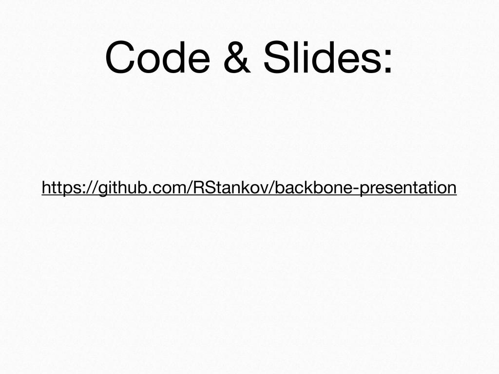 https://github.com/RStankov/backbone-presentati...