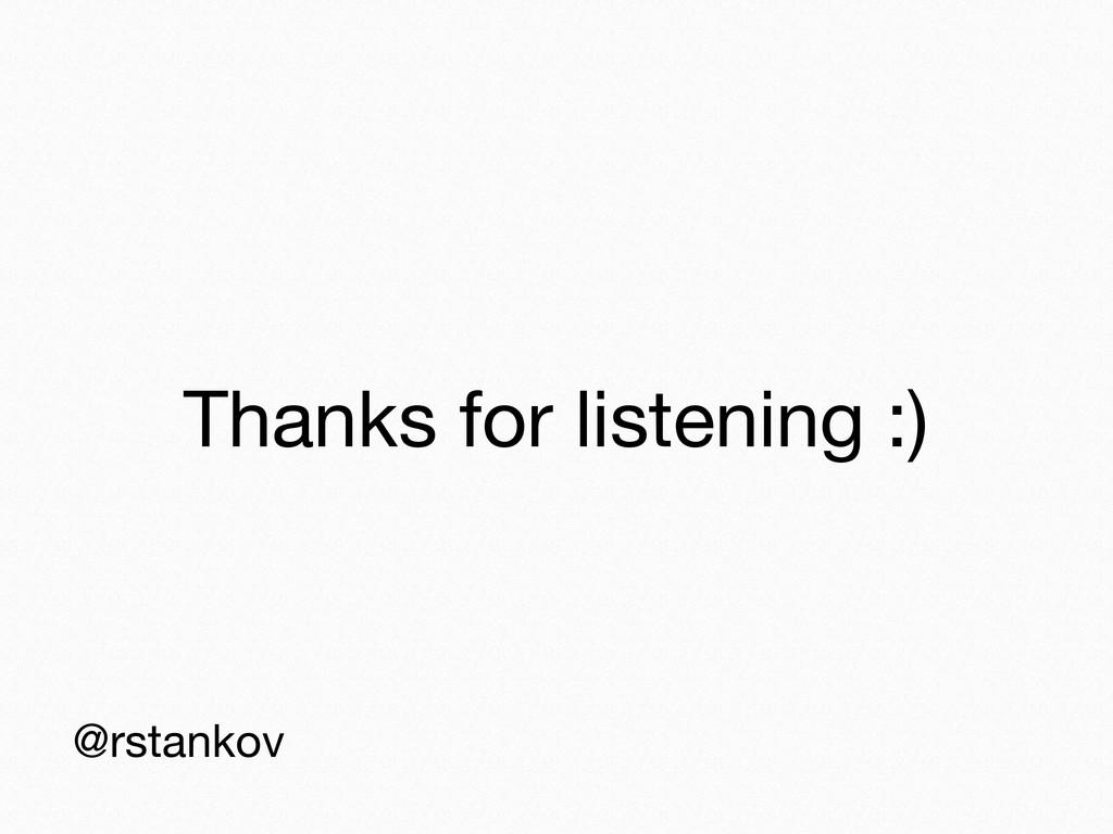 Thanks for listening :) @rstankov