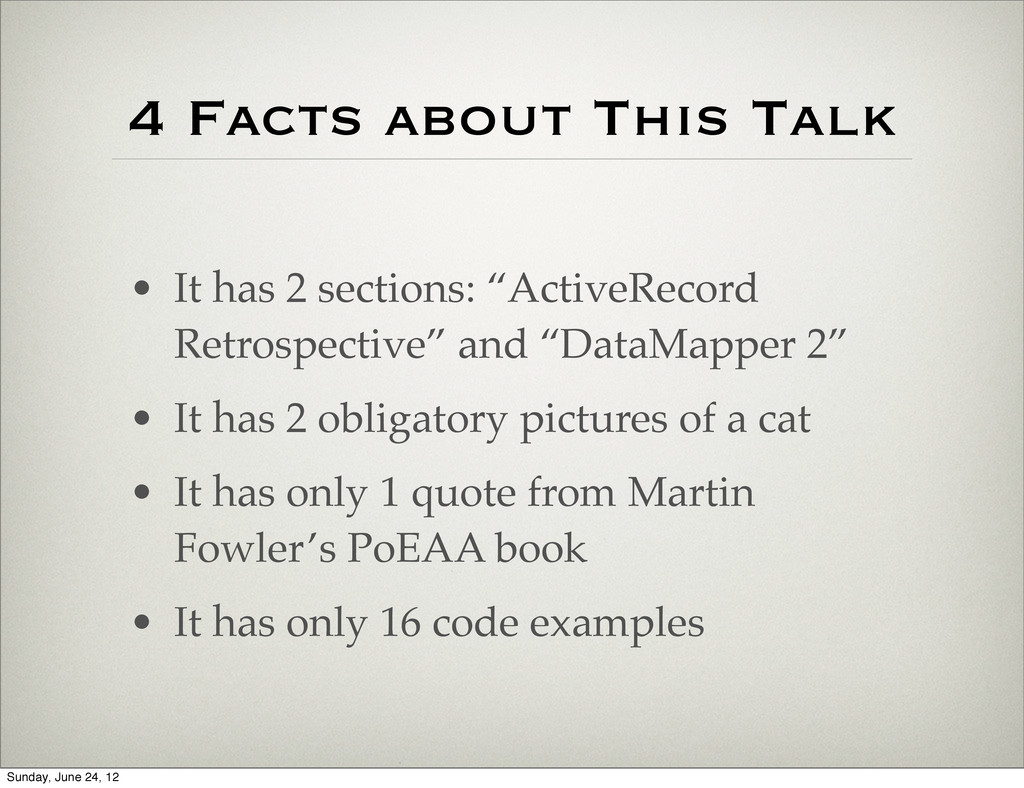 "4 Facts about This Talk • It has 2 sections: ""A..."