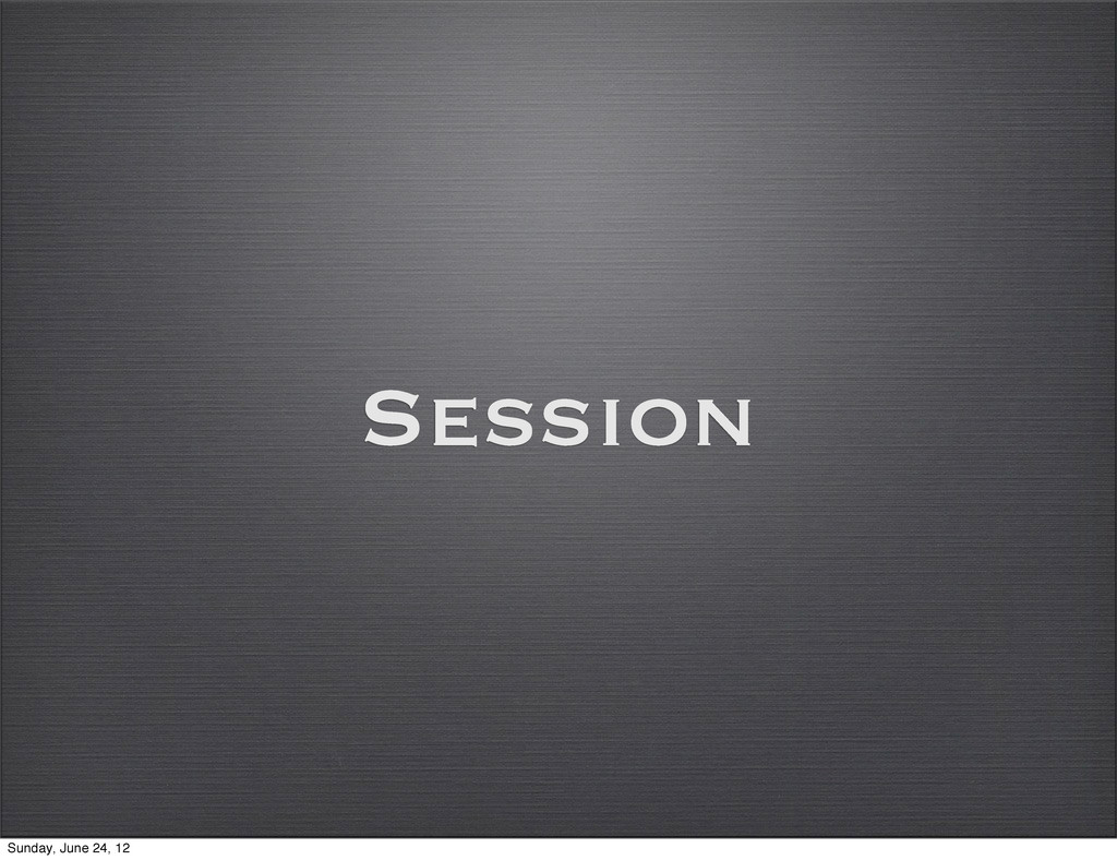 Session Sunday, June 24, 12