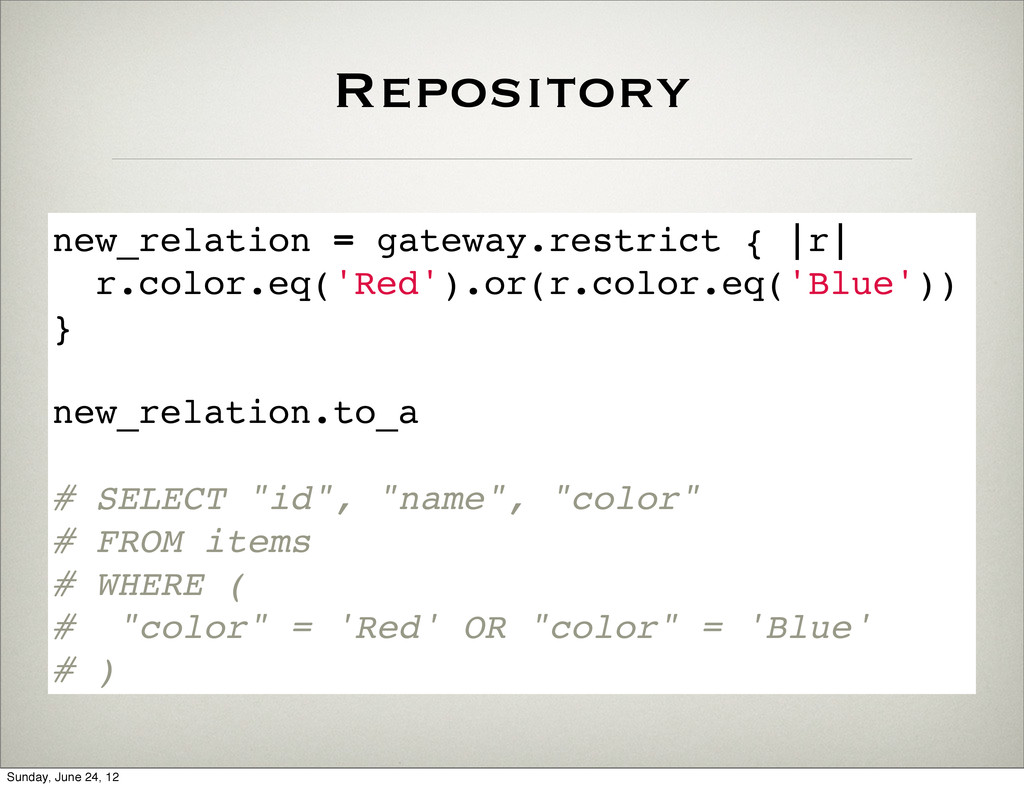 Repository new_relation = gateway.restrict { |r...
