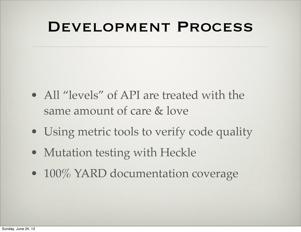 "Development Process • All ""levels"" of API are t..."