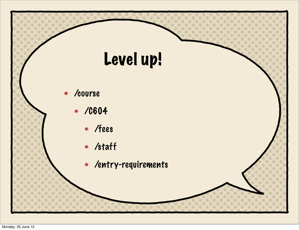 Level up! /course /C604 /fees /staff /entry-req...