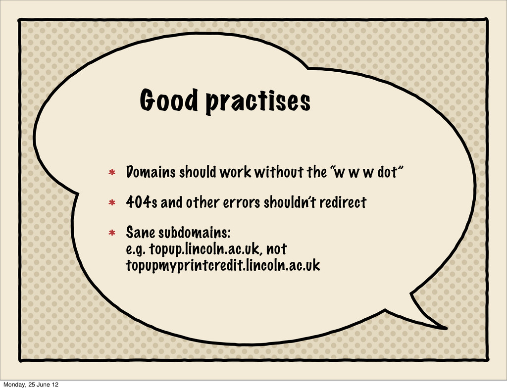 Good practises Domains should work without the ...
