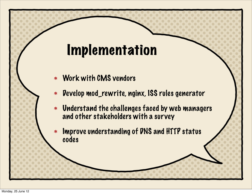 Implementation Work with CMS vendors Develop mo...