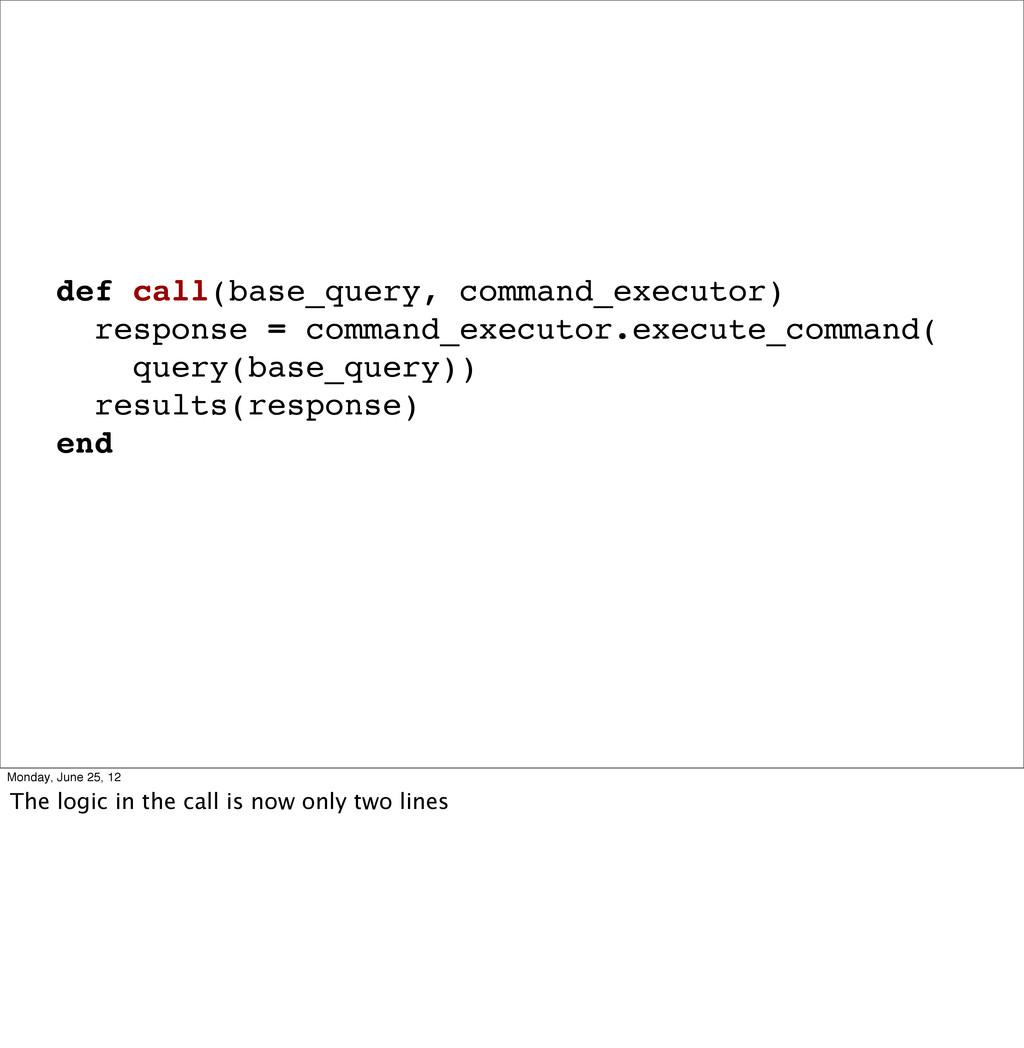 def call(base_query, command_executor) response...