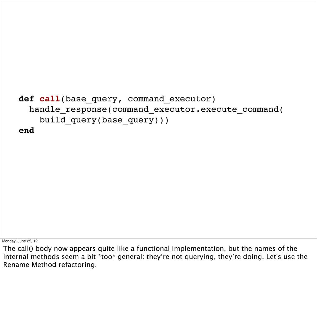 def call(base_query, command_executor) handle_r...