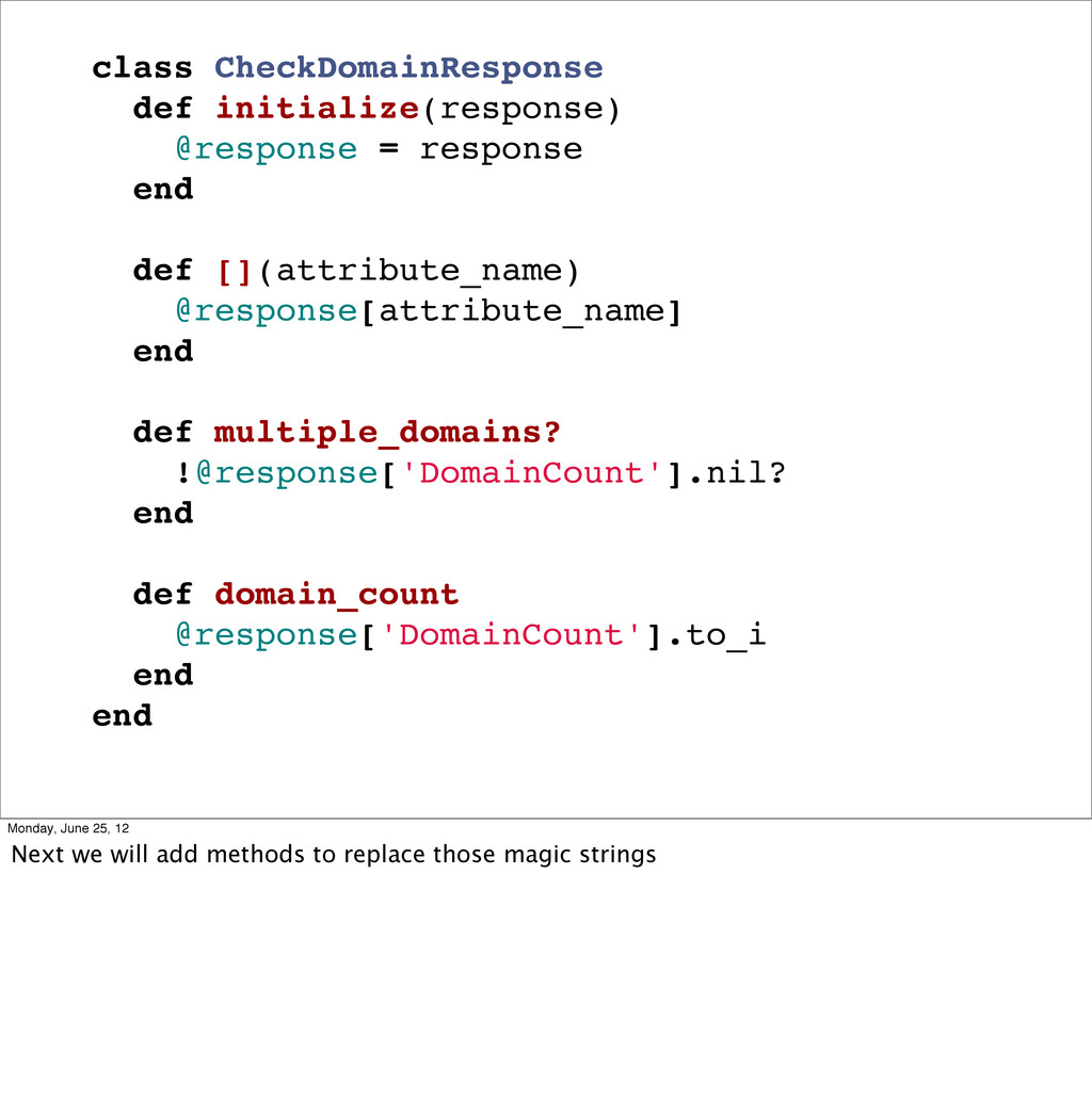 class CheckDomainResponse def initialize(respon...