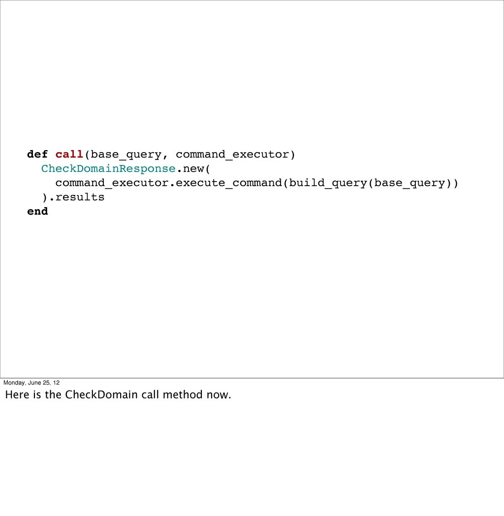 def call(base_query, command_executor) CheckDom...