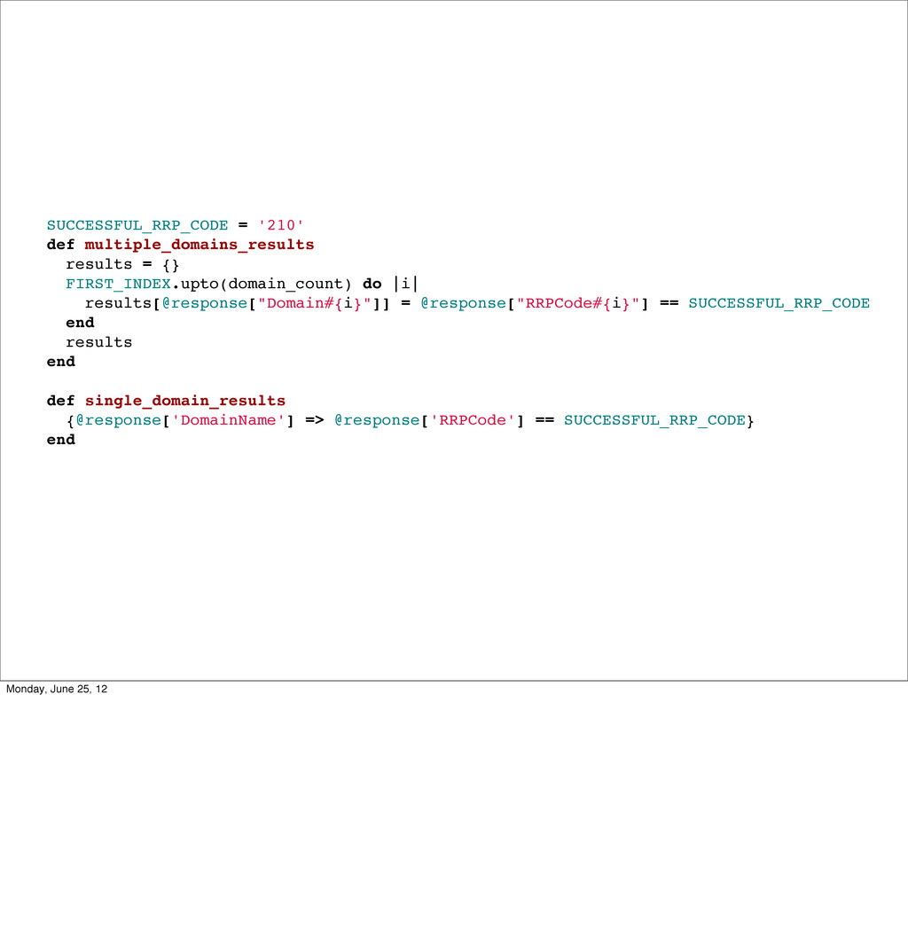 SUCCESSFUL_RRP_CODE = '210' def multiple_domain...
