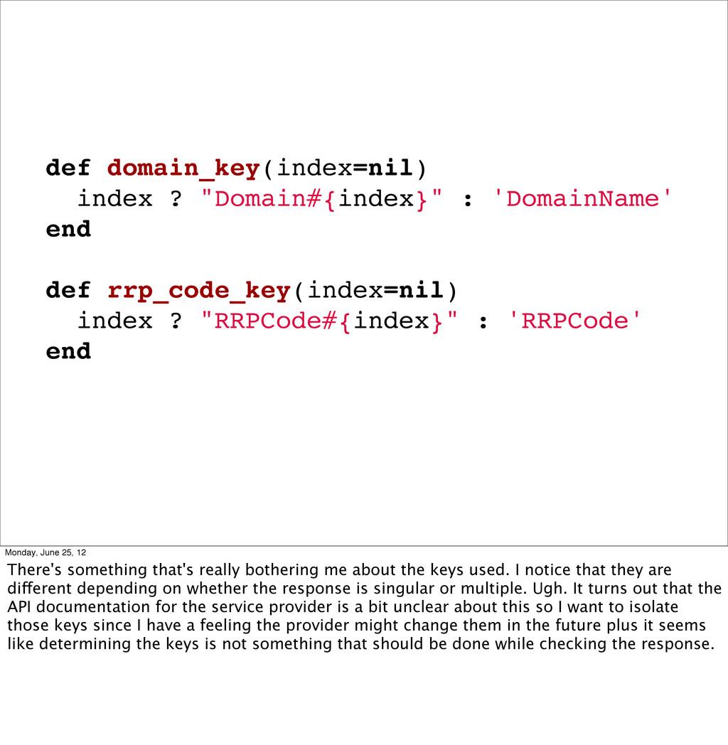 "def domain_key(index=nil) index ? ""Domain#{inde..."