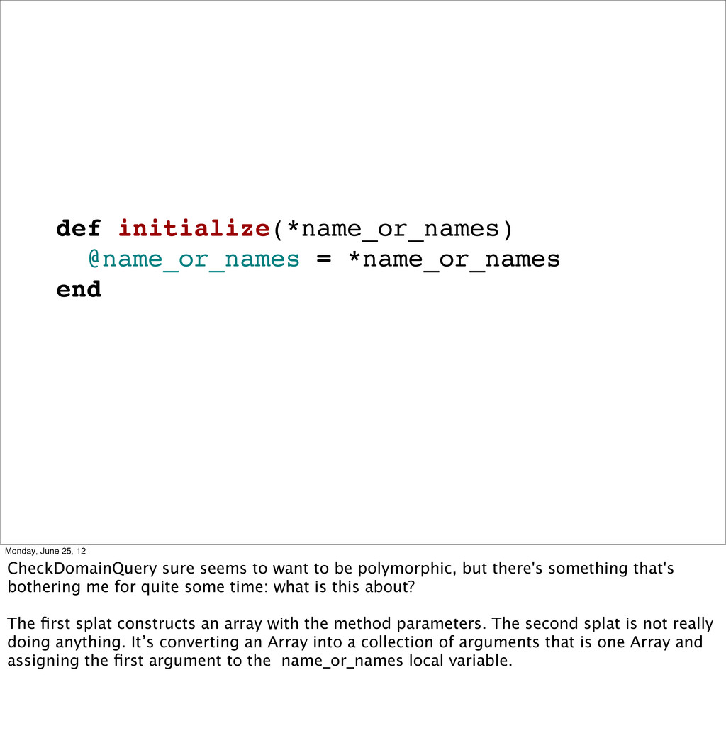 def initialize(*name_or_names) @name_or_names =...