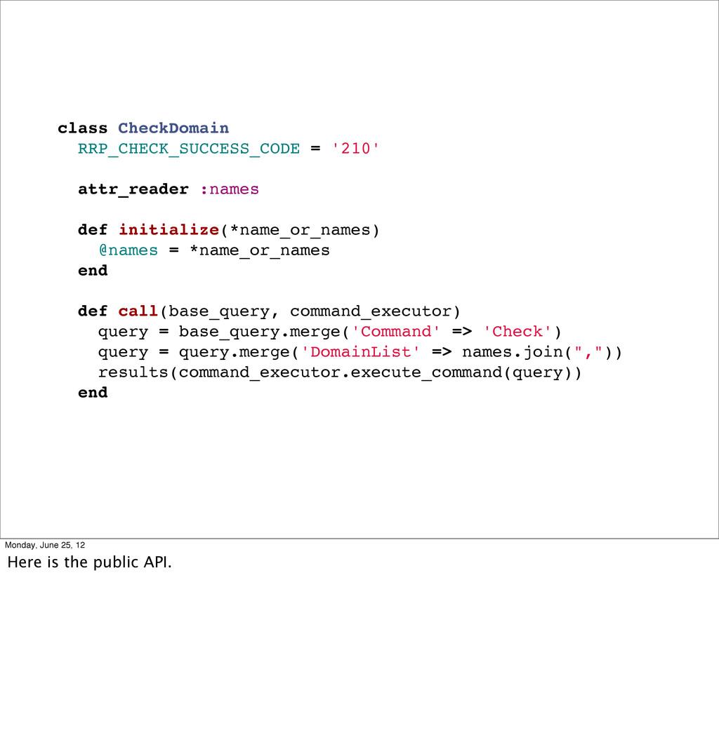class CheckDomain RRP_CHECK_SUCCESS_CODE = '210...