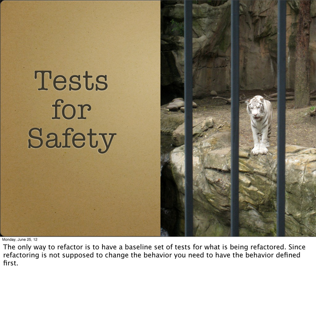 Tests for Safety Monday, June 25, 12 The only w...