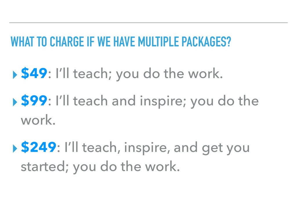WHAT TO CHARGE IF WE HAVE MULTIPLE PACKAGES? ▸ ...