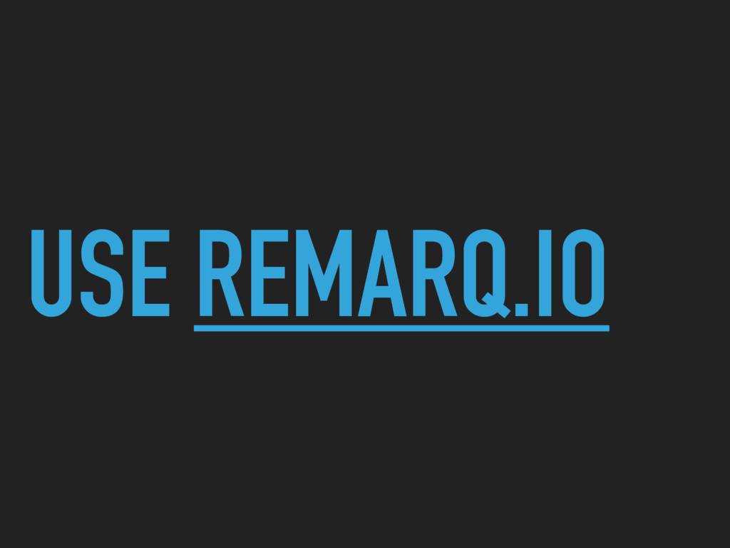 USE REMARQ.IO