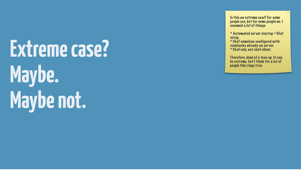 Extreme case? Maybe. Maybe not. Is this an extr...