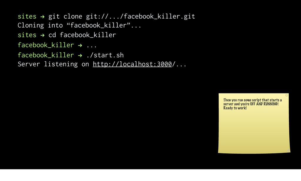 sites ! git clone git://.../facebook_killer.git...