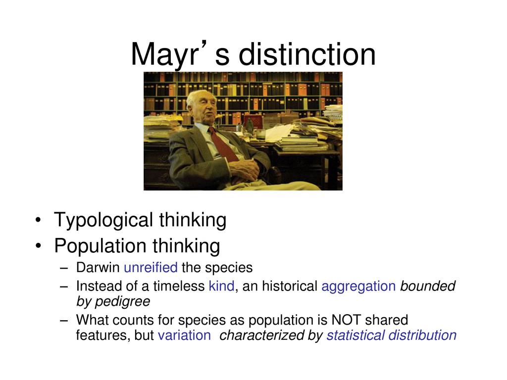 Mayr's distinction • Typological thinking • Pop...
