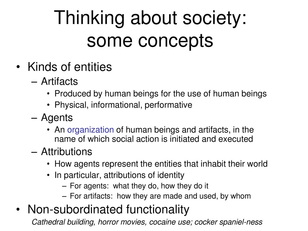 Thinking about society: some concepts • Kinds o...