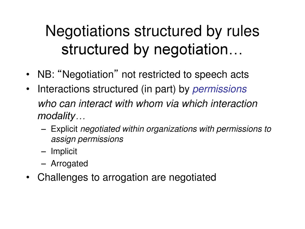 Negotiations structured by rules structured by ...