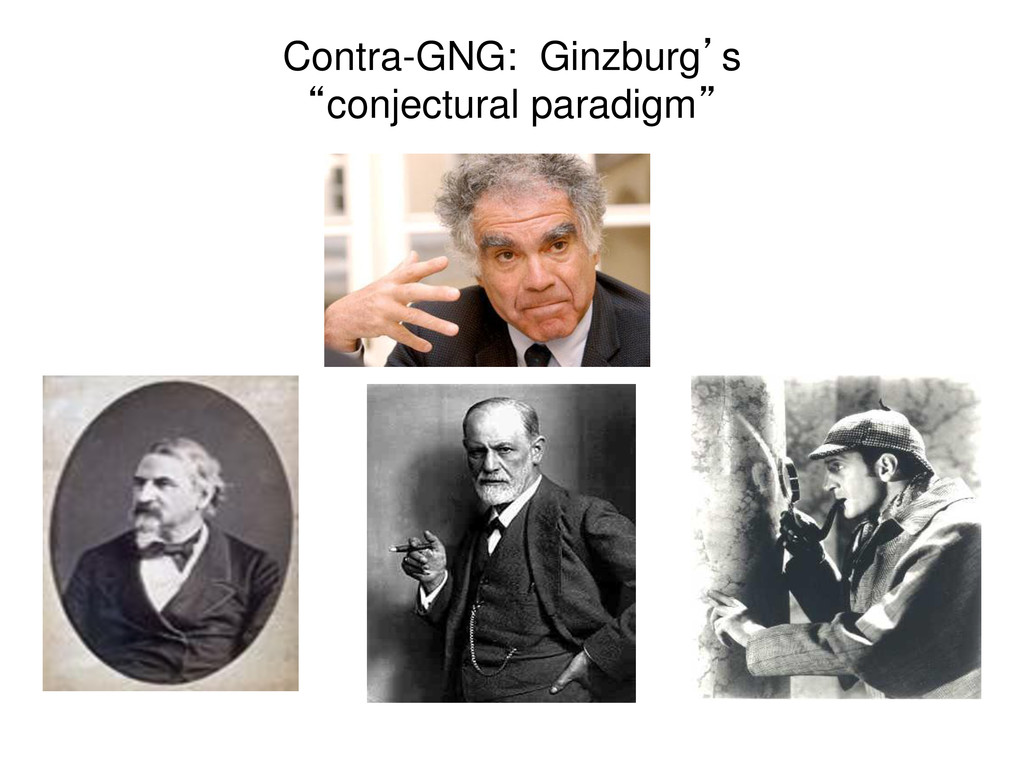 """Contra-GNG: Ginzburg's """"conjectural paradigm"""""""