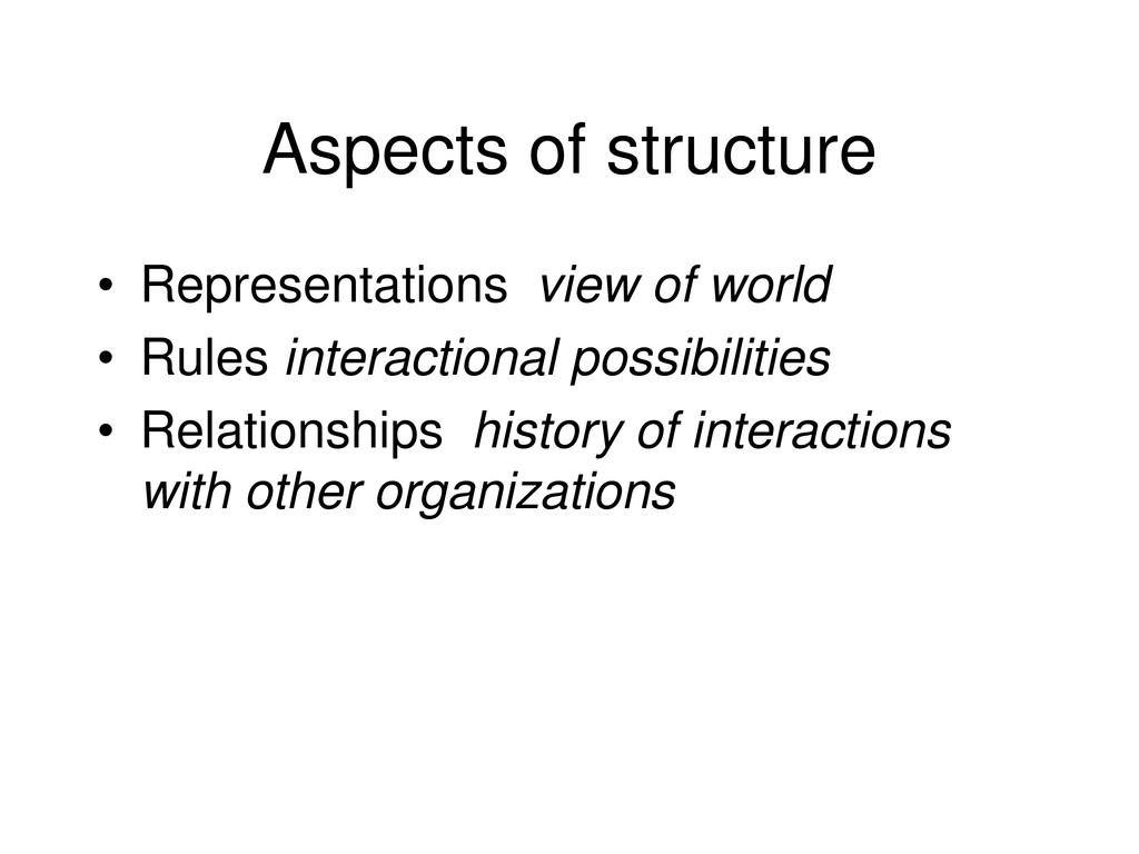 Aspects of structure • Representations view of ...