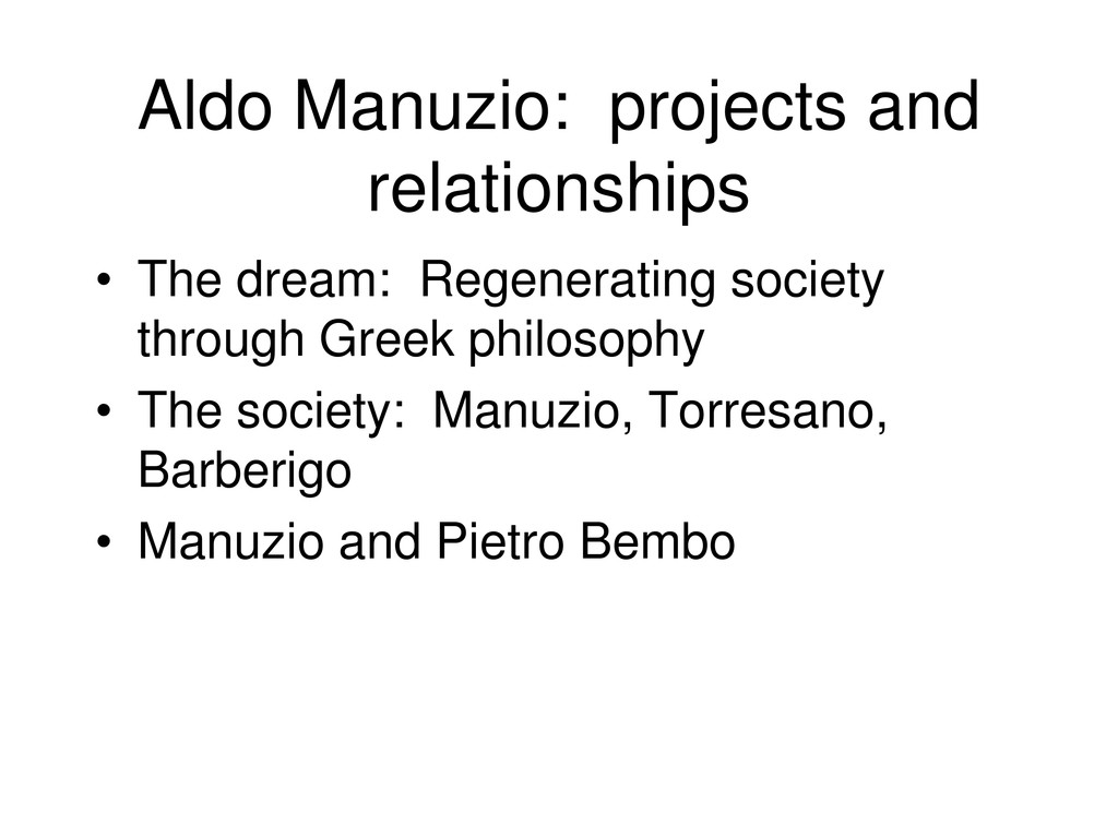 Aldo Manuzio: projects and relationships • The ...
