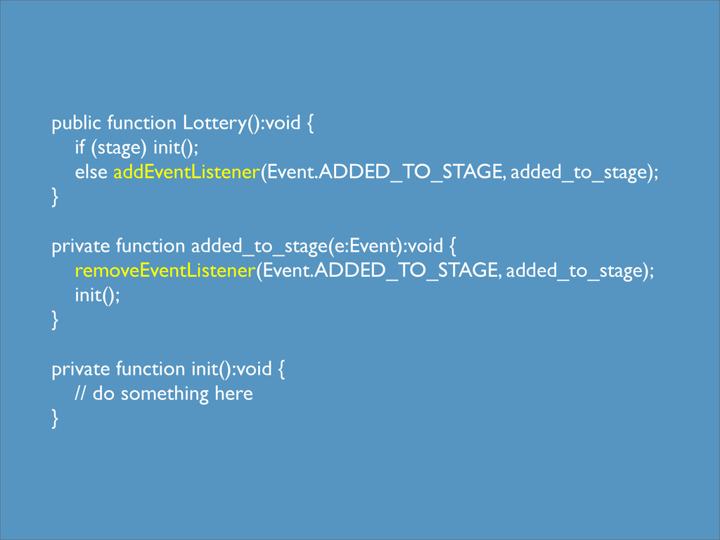 public function Lottery():void { if (stage) ini...