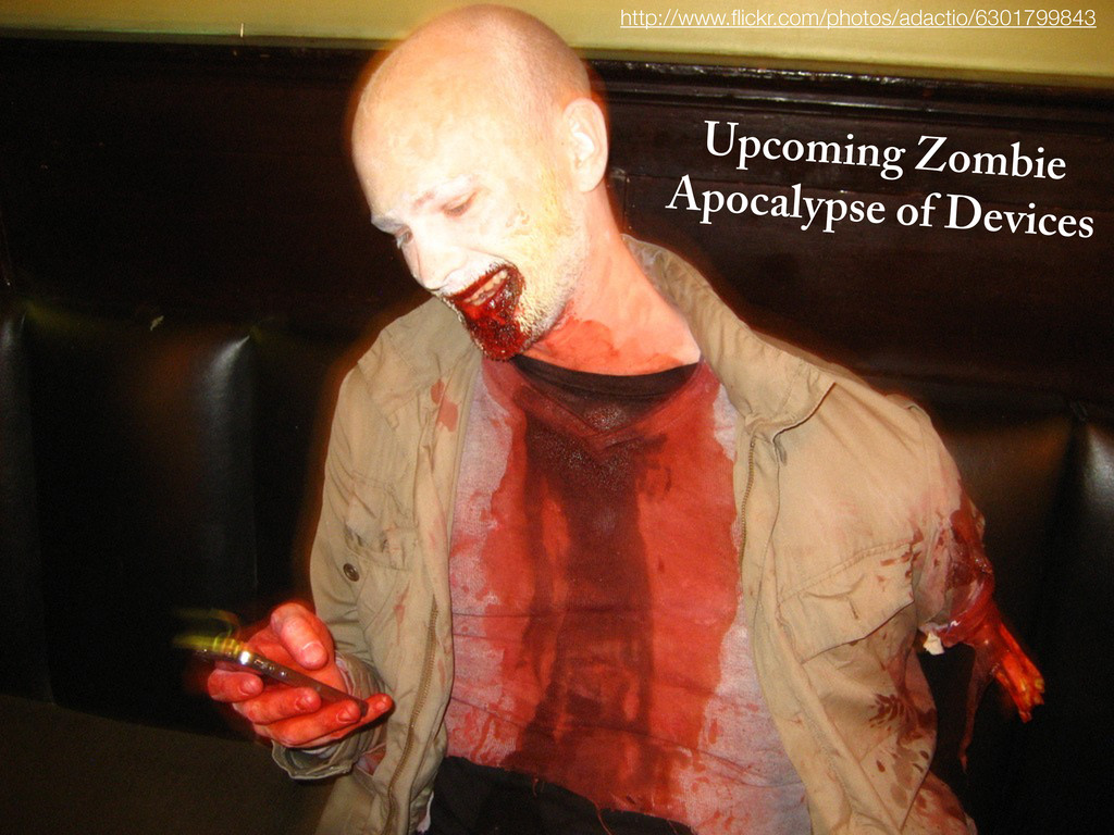 Upcoming Zombie Apocalypse of Devices http://ww...