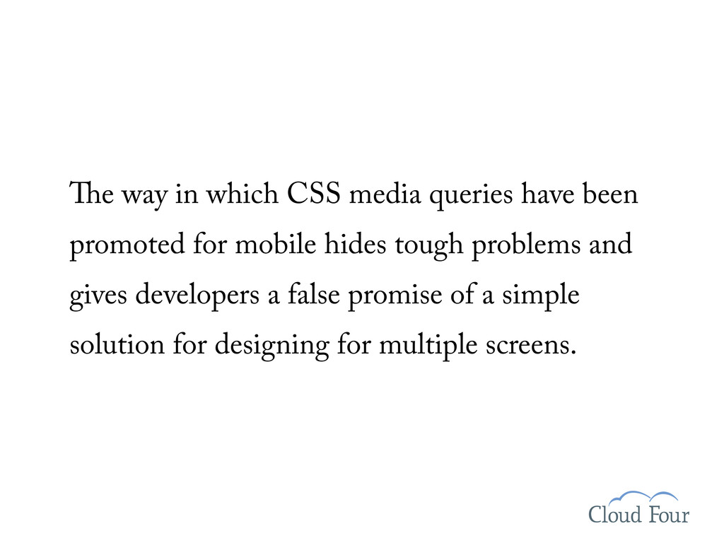 e way in which CSS media queries have been prom...