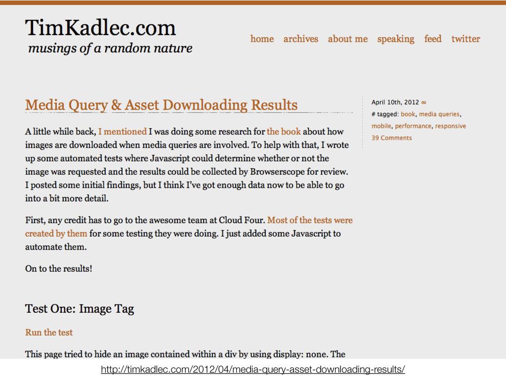 http://timkadlec.com/2012/04/media-query-asset-...