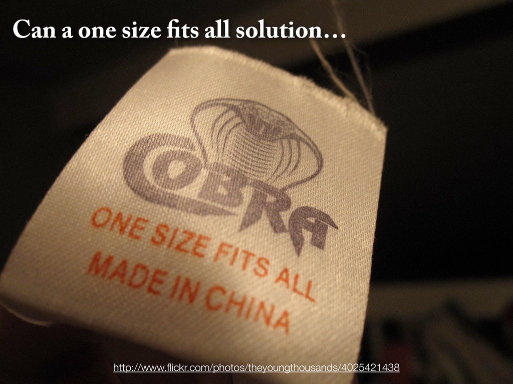 Can a one size ts all solution… http://www.flick...