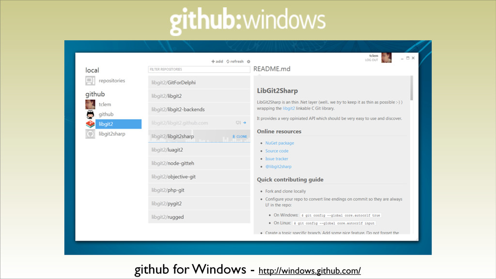github for Windows - http://windows.github.com/