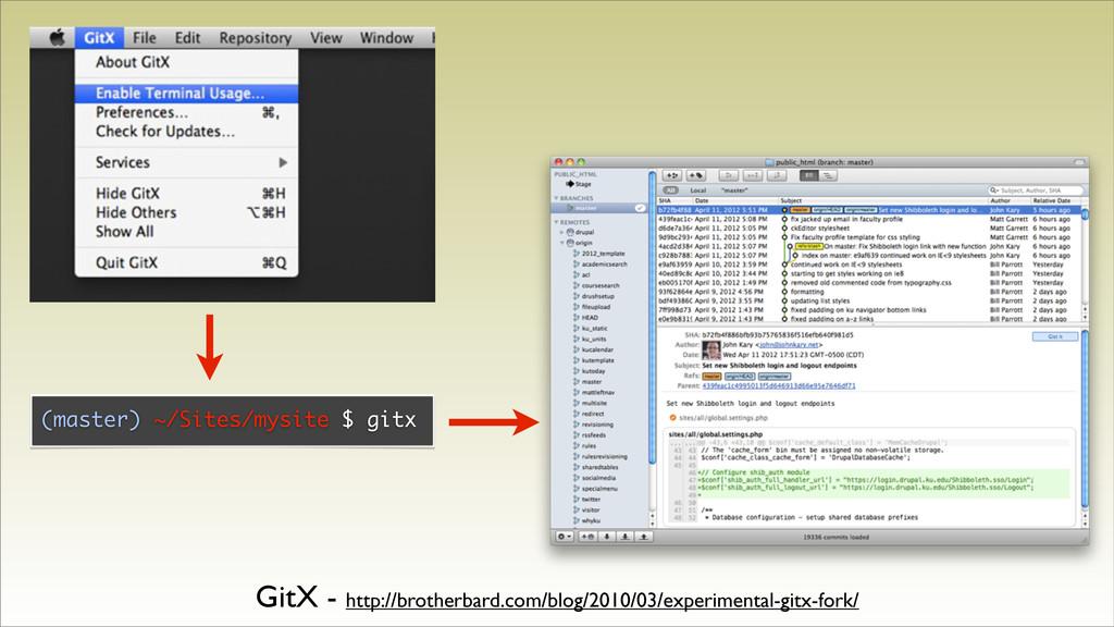 GitX - http://brotherbard.com/blog/2010/03/expe...