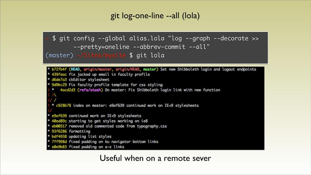 "~ $ git config --global alias.lola ""log --graph..."