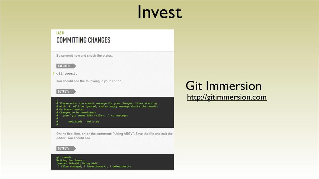 Invest Git Immersion http://gitimmersion.com