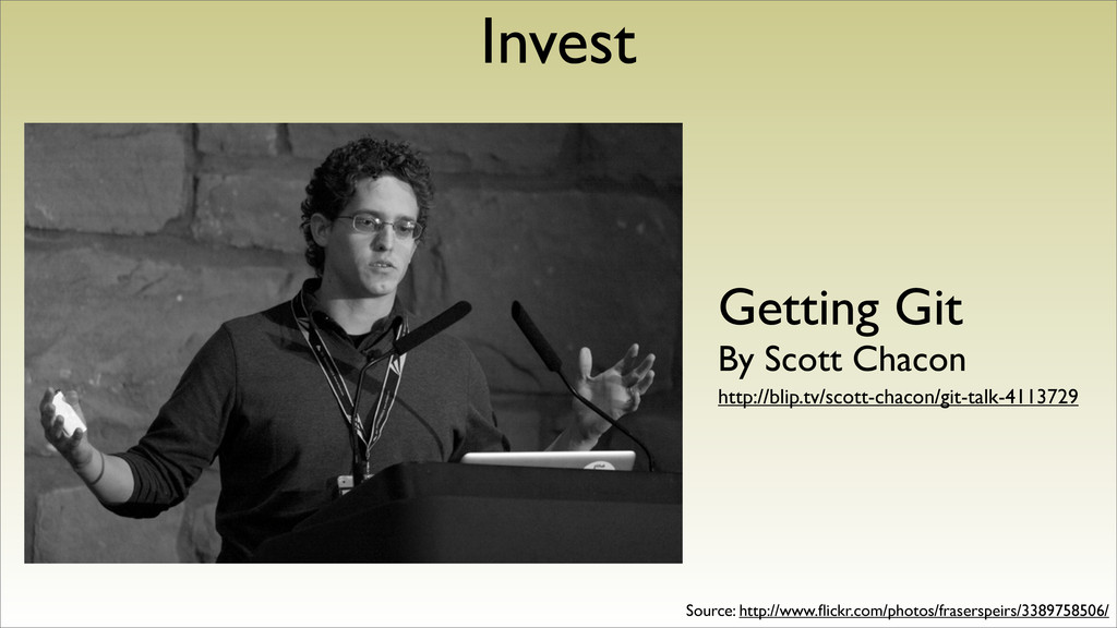 Invest Getting Git By Scott Chacon http://blip....