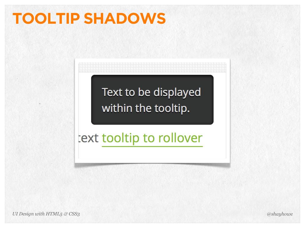 TOOLTIP SHADOWS @shayhowe UI Design with HTML5 ...