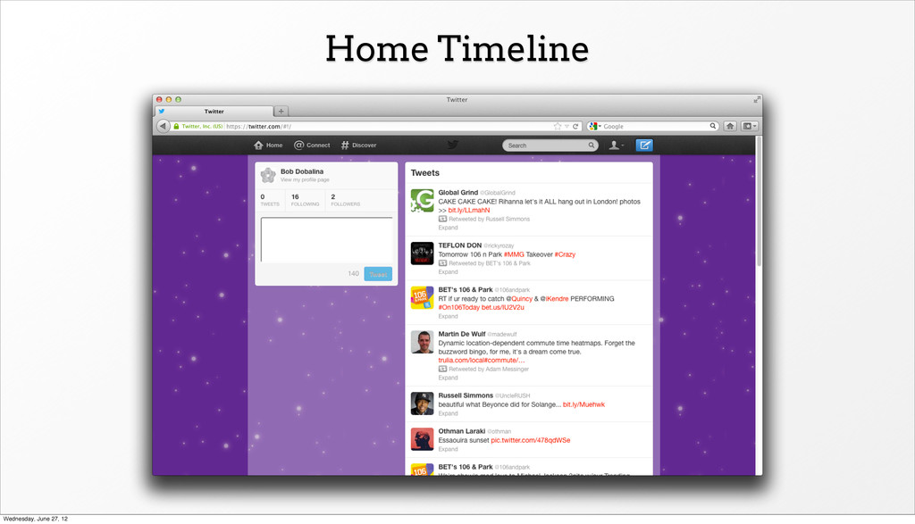 Home Timeline Wednesday, June 27, 12